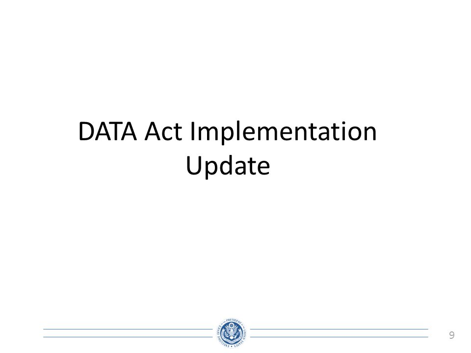 DATA Act Implementation Update