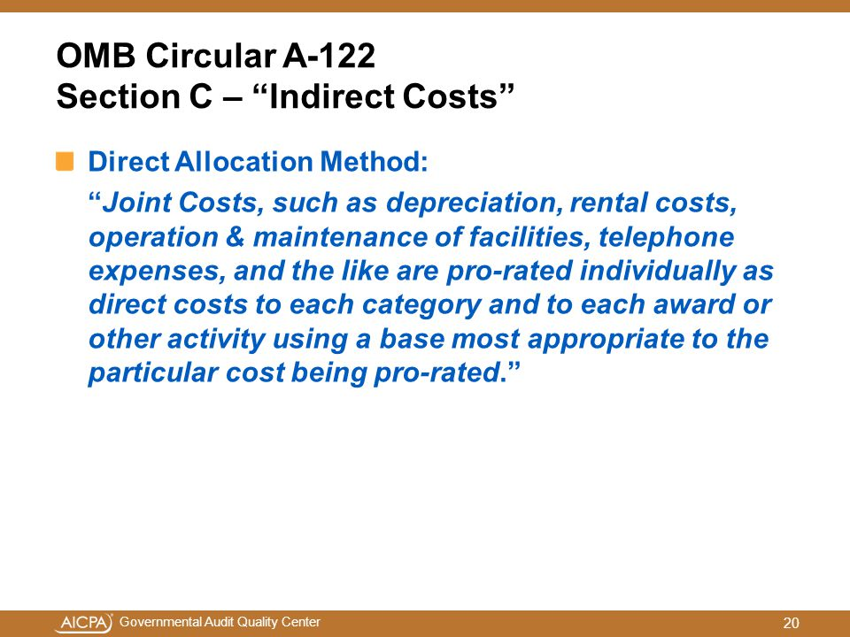 OMB Circular A-122 Section C – Indirect Costs
