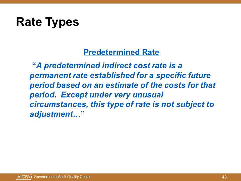 Rate Types Predetermined Rate.