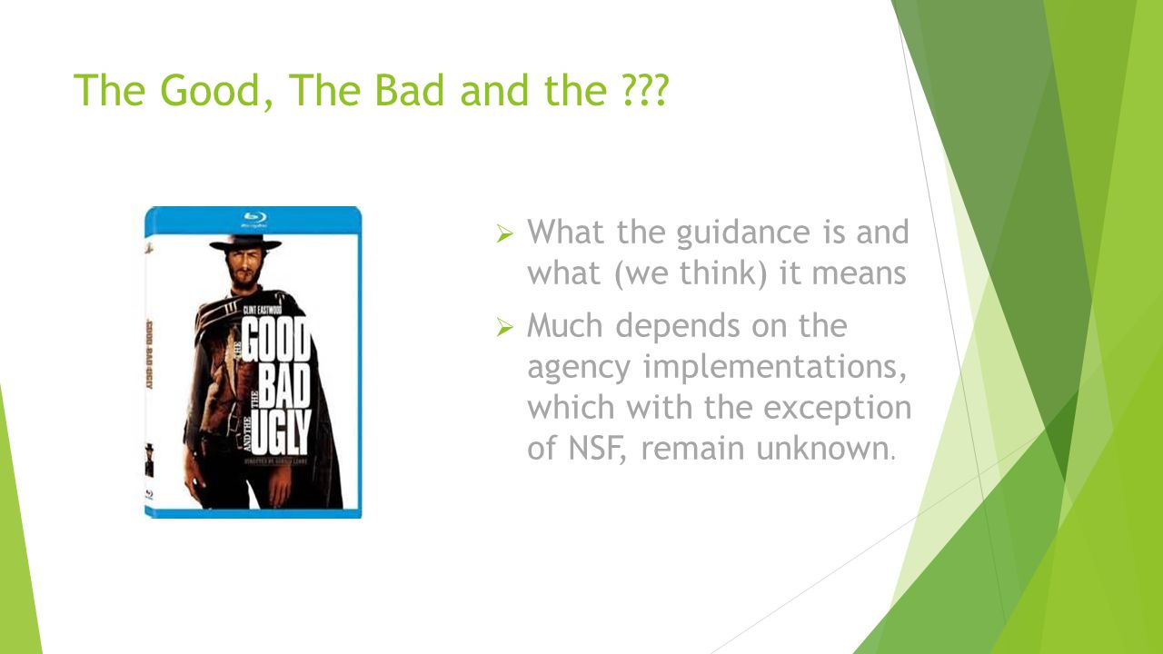 The Good, The Bad and the What the guidance is and what (we think) it means.