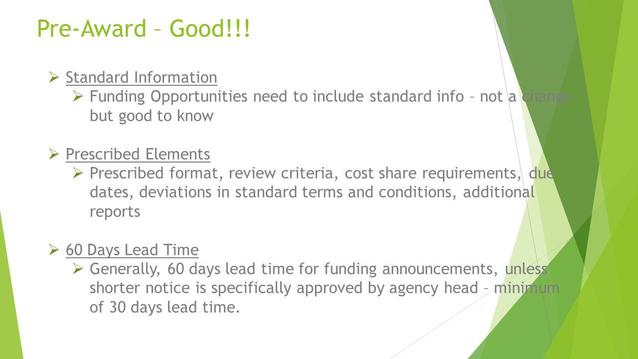 Pre-Award – Good!!! Standard Information
