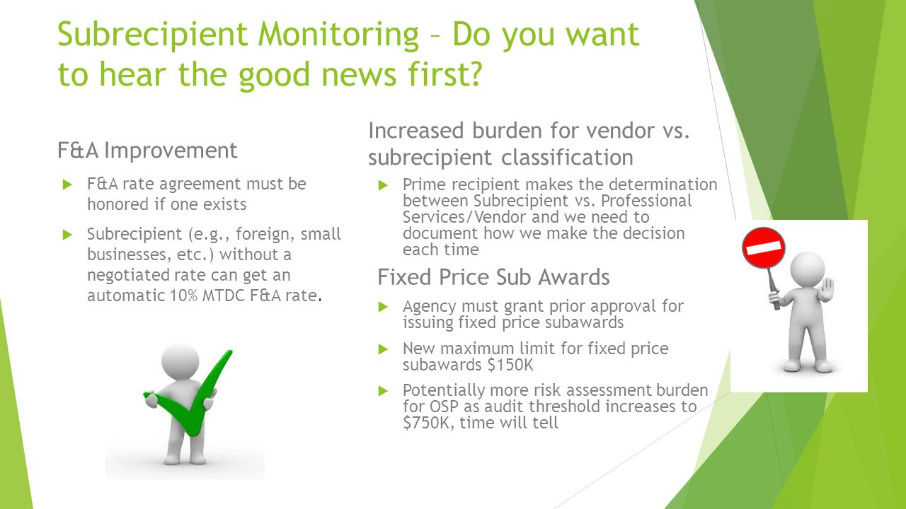 Subrecipient Monitoring – Do you want to hear the good news first