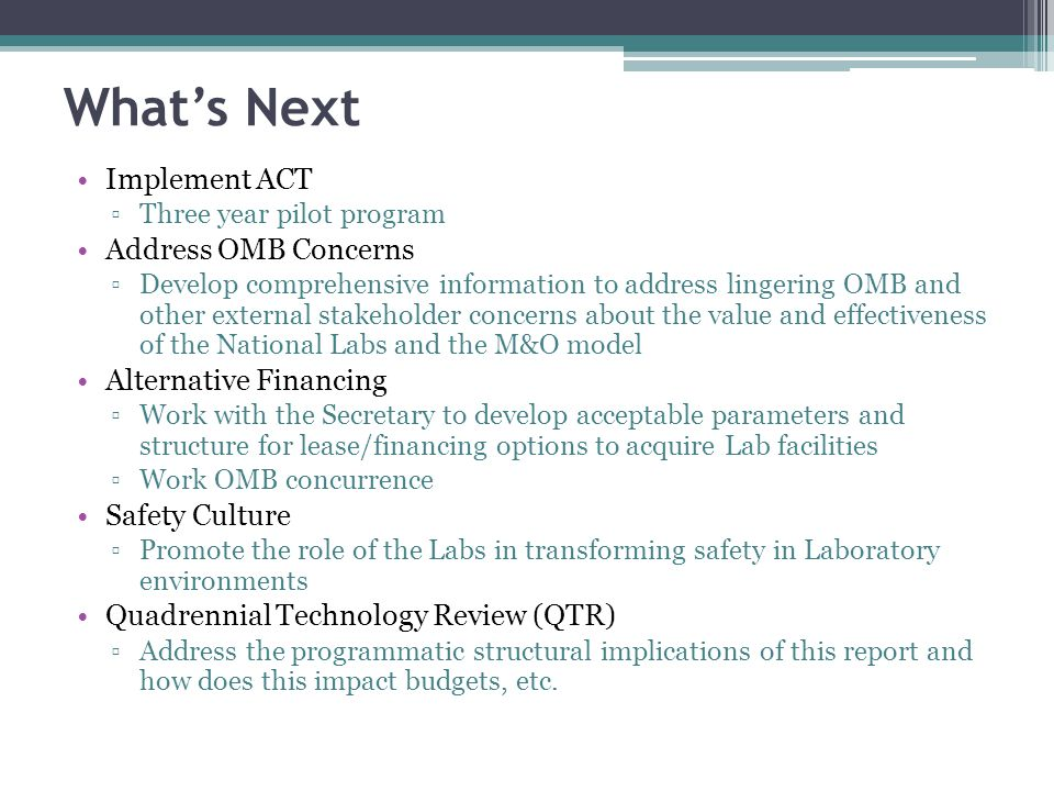 What's Next Implement ACT Address OMB Concerns Alternative Financing