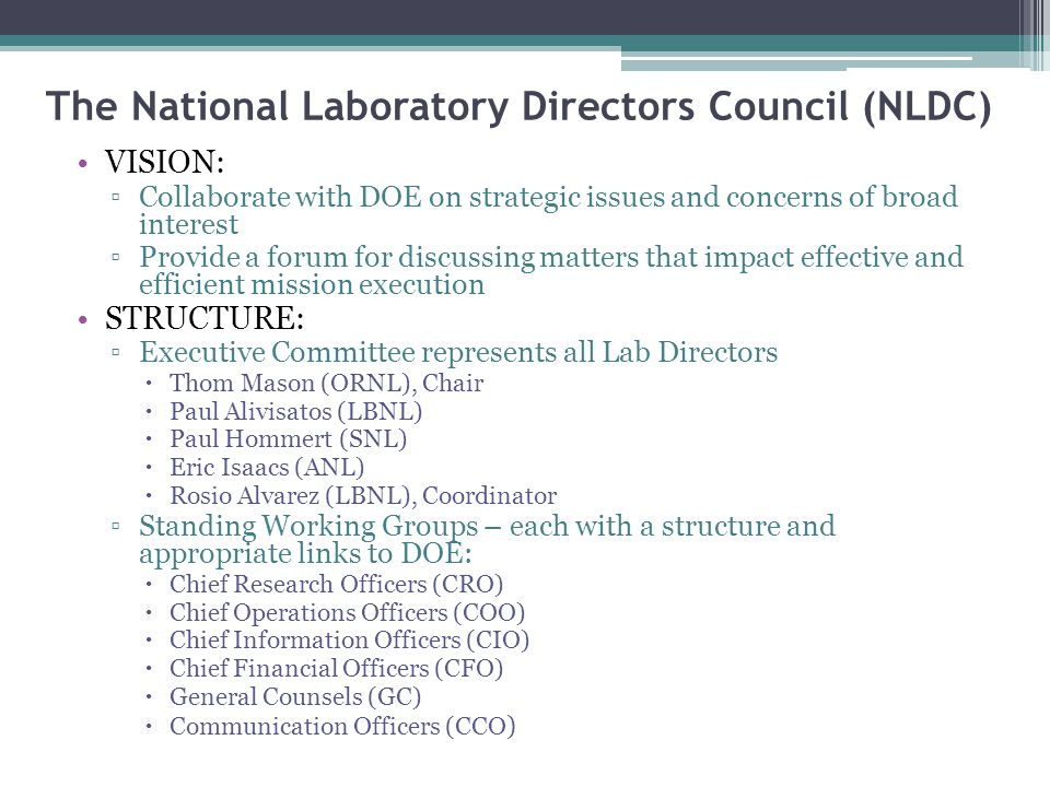 The National Laboratory Directors Council (NLDC)