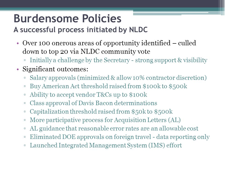 Burdensome Policies A successful process initiated by NLDC