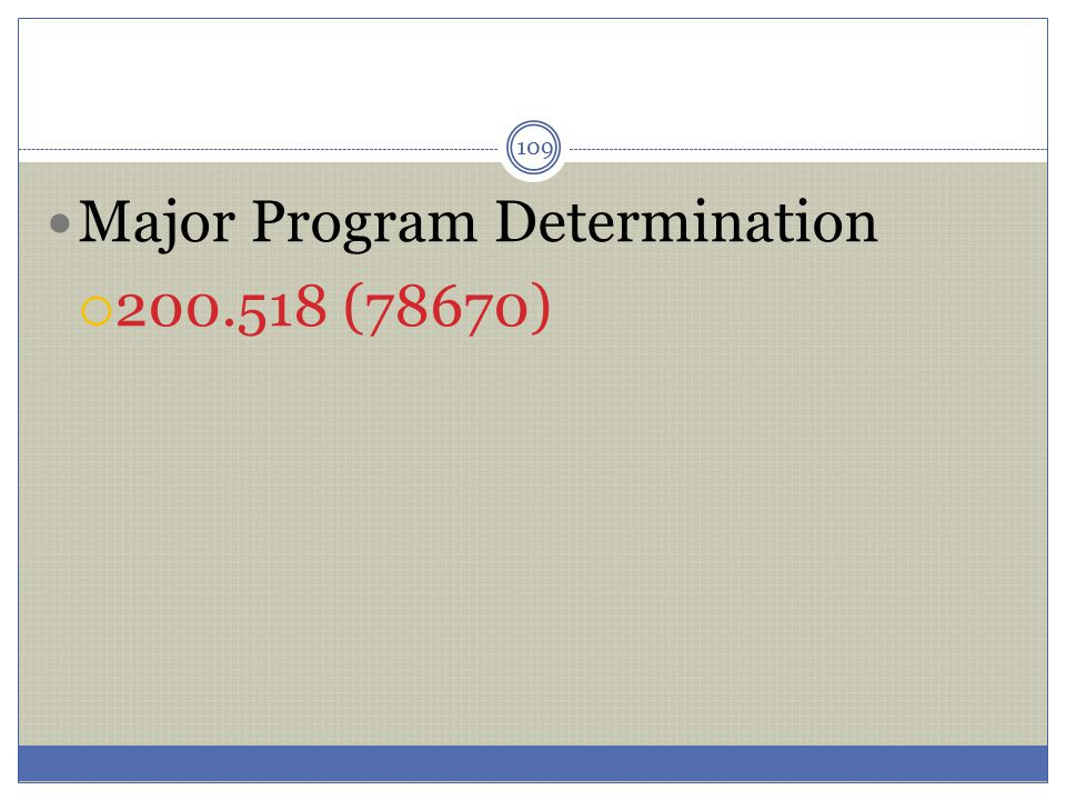 Major Program Determination