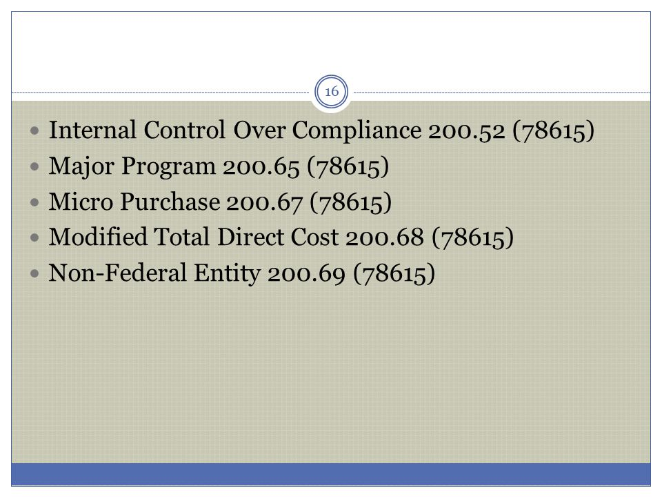 Internal Control Over Compliance 200.52 (78615)