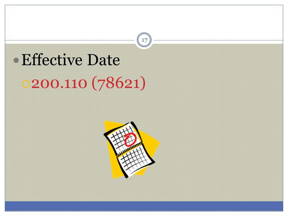 Effective Date 200.110 (78621)