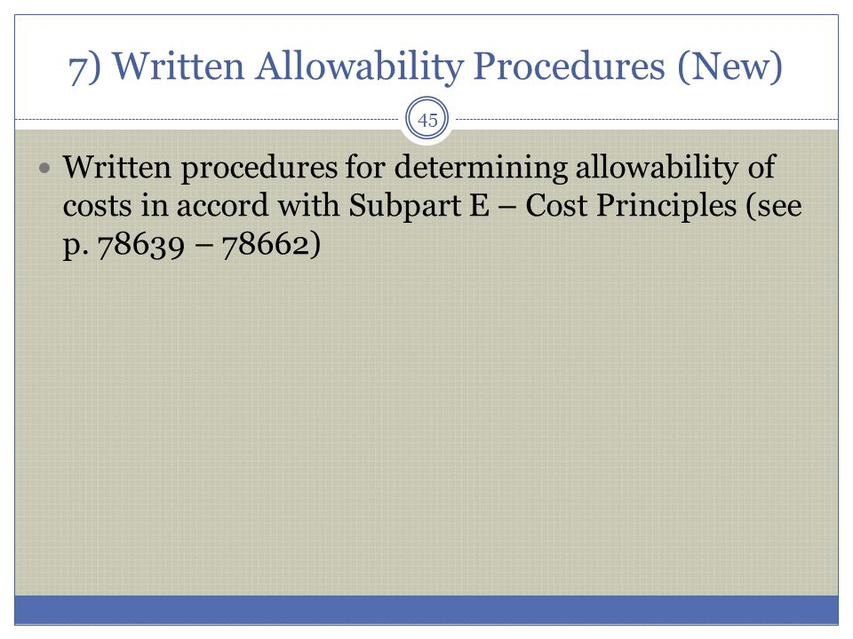 7) Written Allowability Procedures (New)