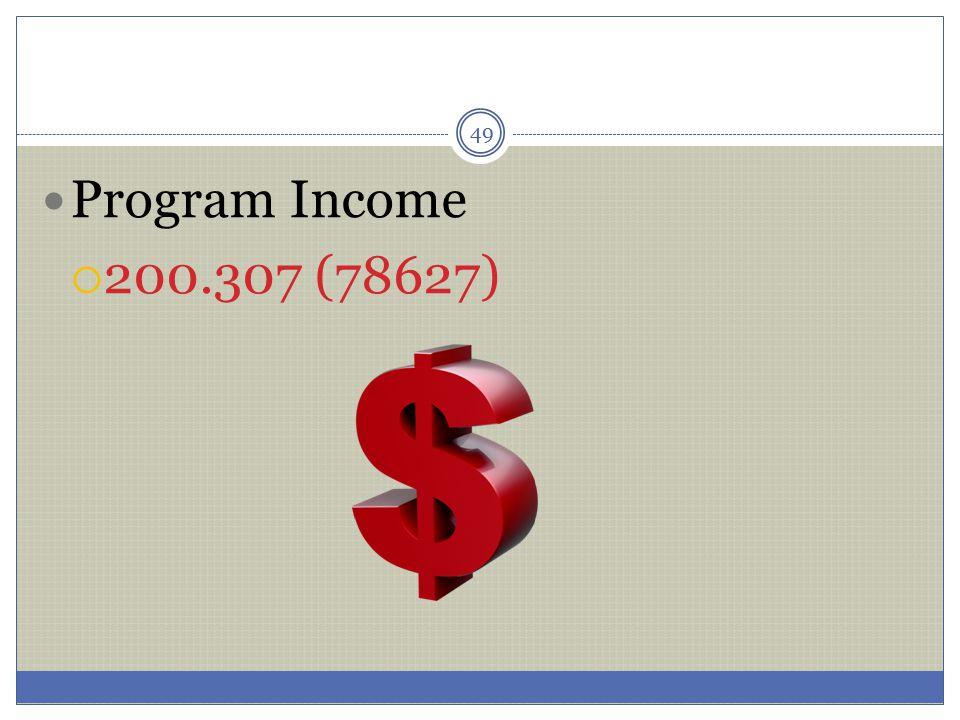 Program Income 200.307 (78627)