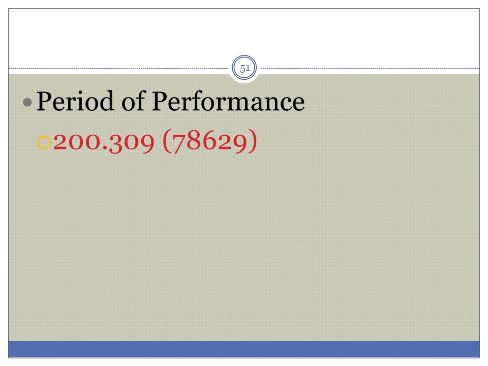 Period of Performance 200.309 (78629)