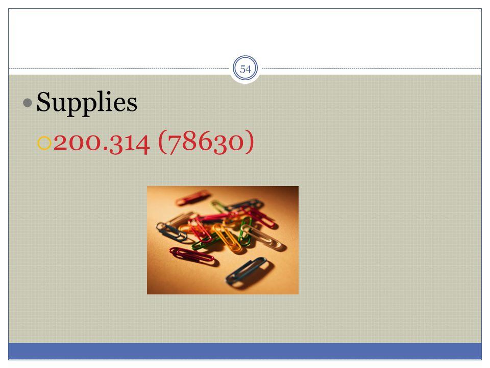 Supplies 200.314 (78630)