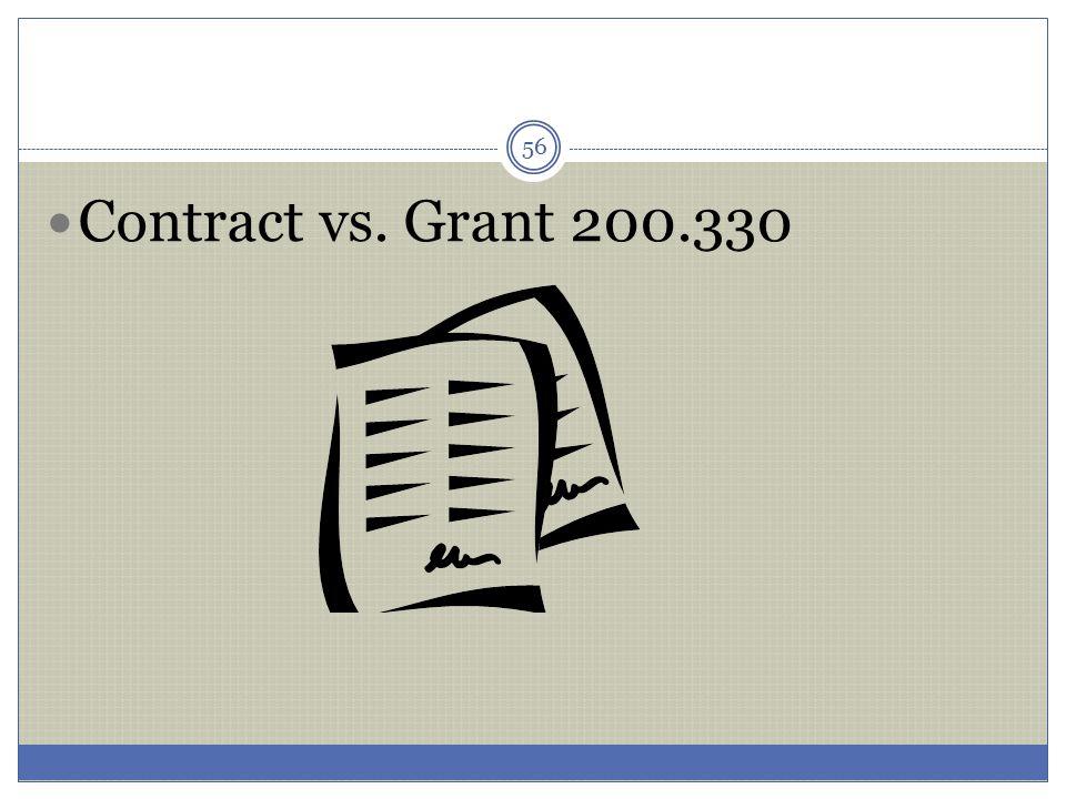 Contract vs. Grant 200.330