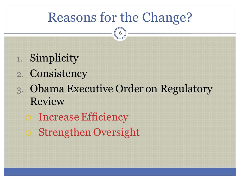 Reasons for the Change Simplicity Consistency