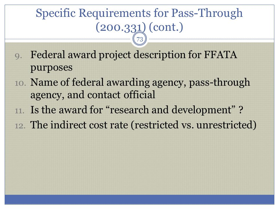 Specific Requirements for Pass-Through (200.331) (cont.)