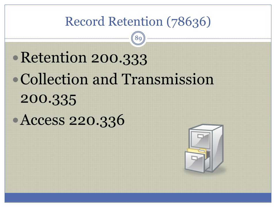 Collection and Transmission 200.335 Access 220.336