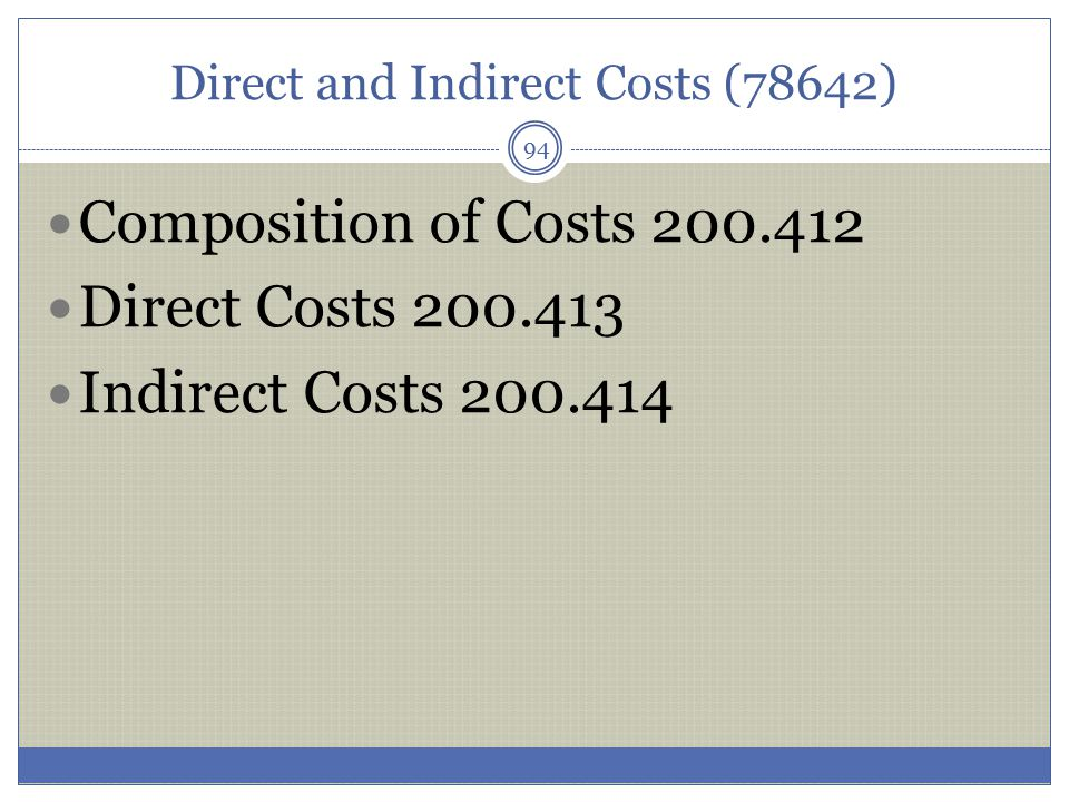 Direct and Indirect Costs (78642)