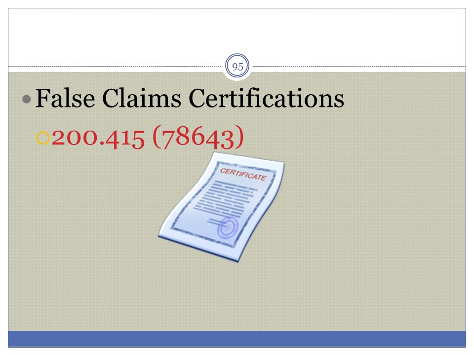 False Claims Certifications
