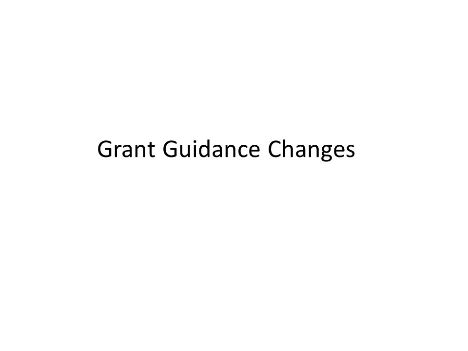 Grant Guidance Changes