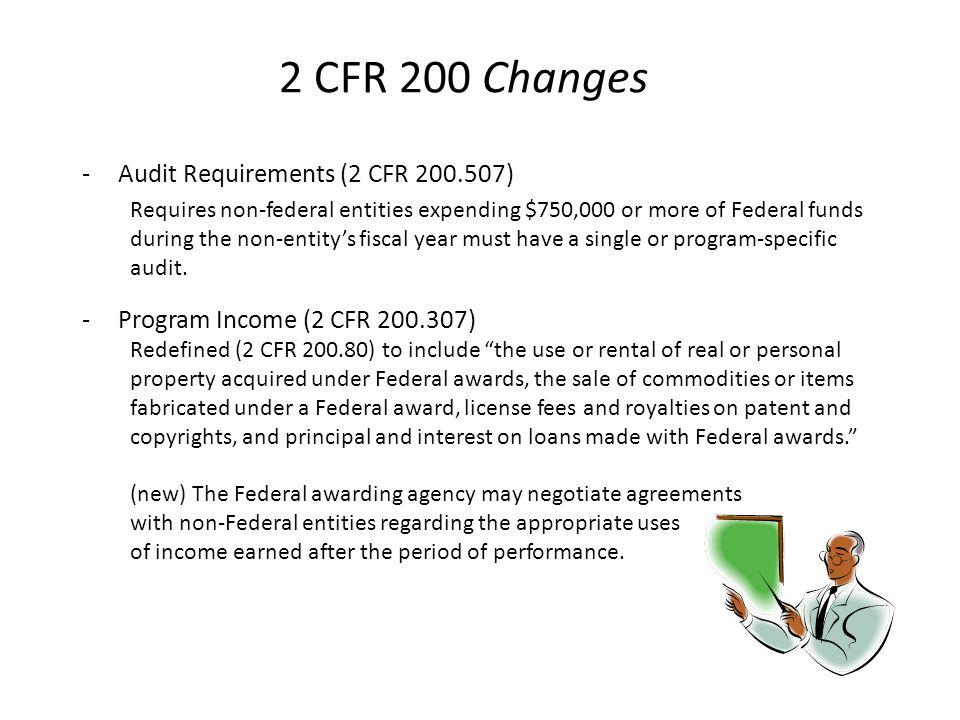 2 CFR 200 Changes Audit Requirements (2 CFR 200.507)