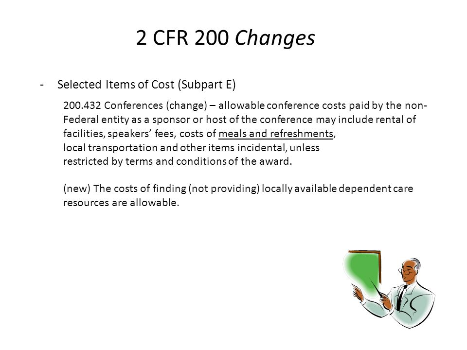 2 CFR 200 Changes Selected Items of Cost (Subpart E)