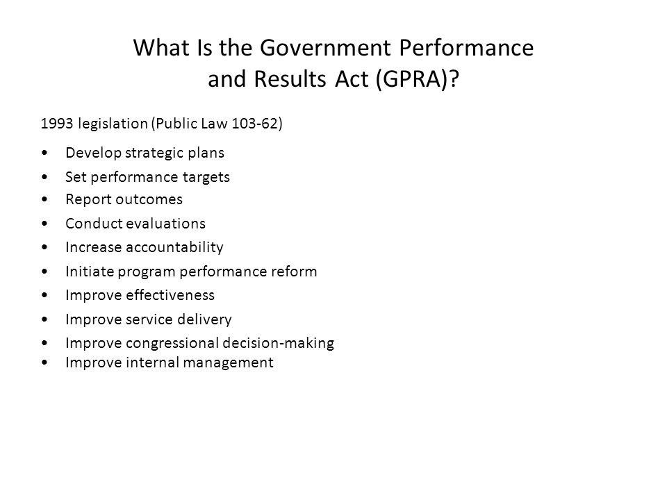What Is the Government Performance and Results Act (GPRA)