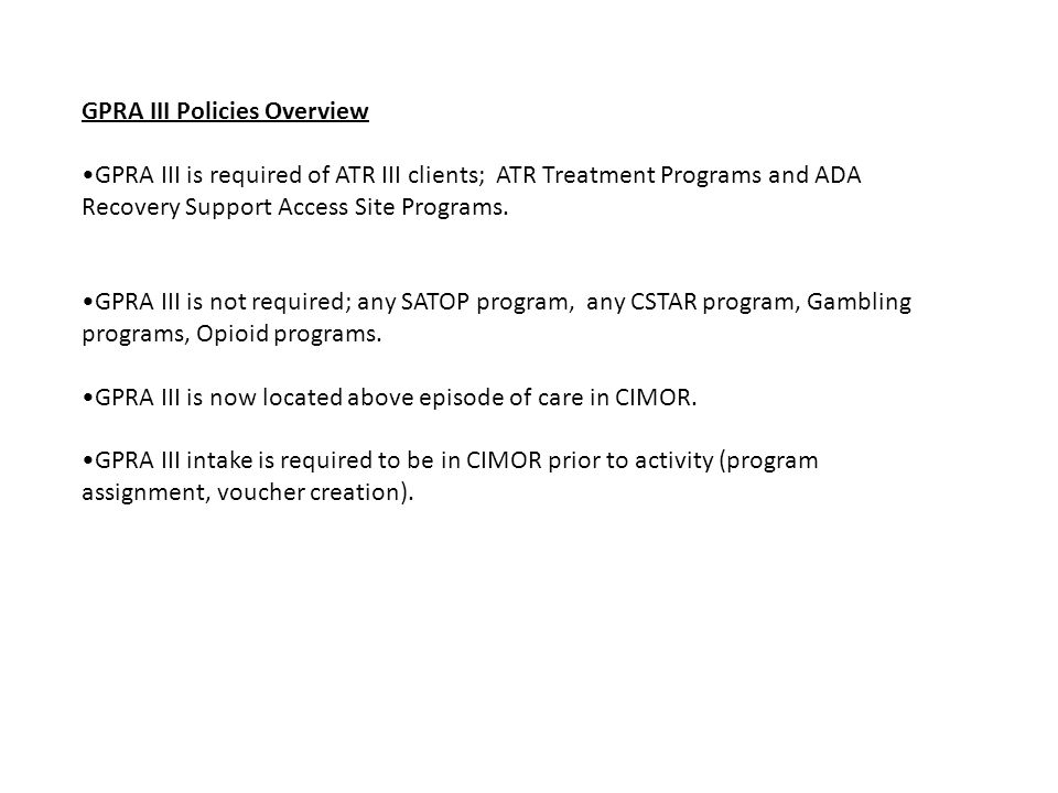 GPRA III Policies Overview