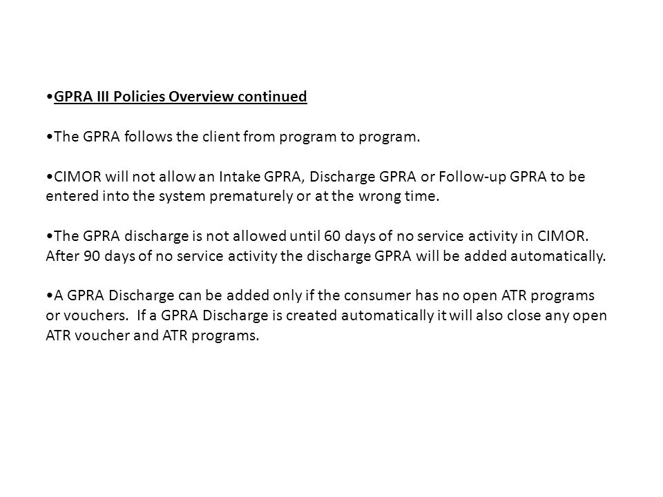 GPRA III Policies Overview continued