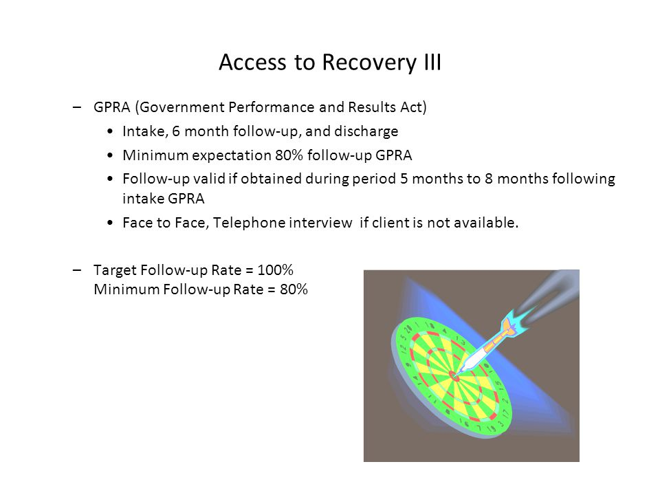Access to Recovery III GPRA (Government Performance and Results Act)