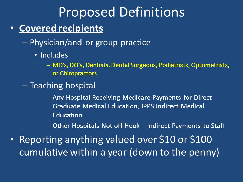 Proposed Definitions Covered recipients