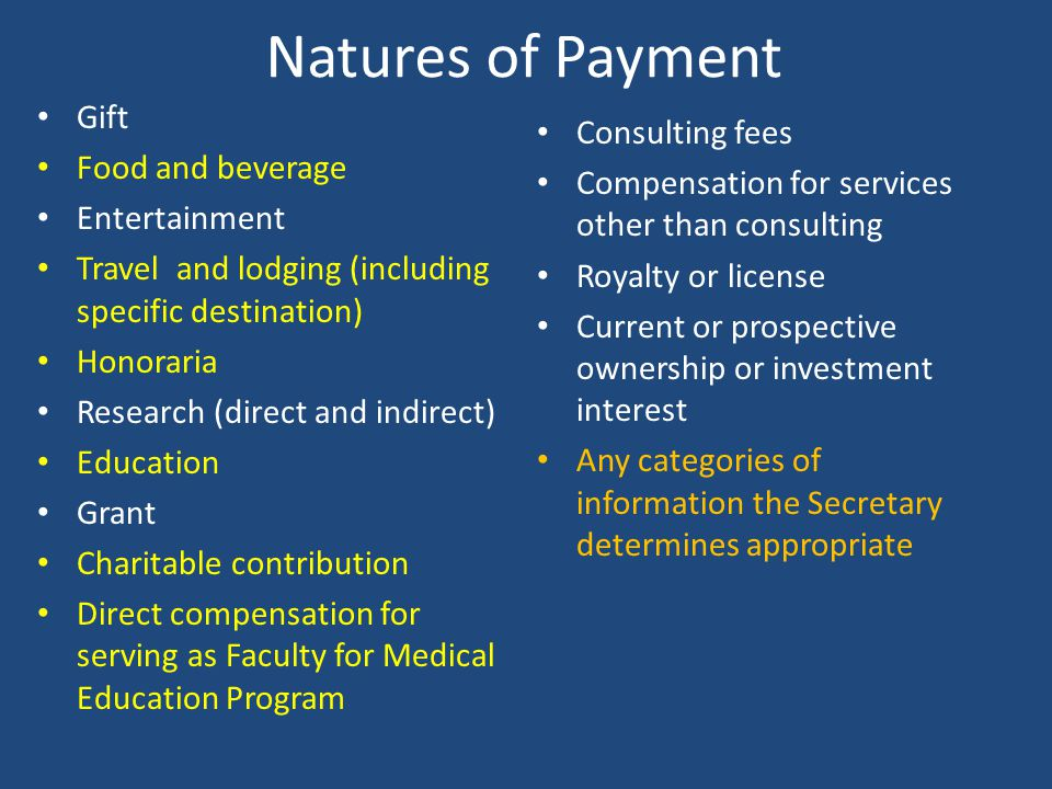Natures of Payment Gift Consulting fees Food and beverage