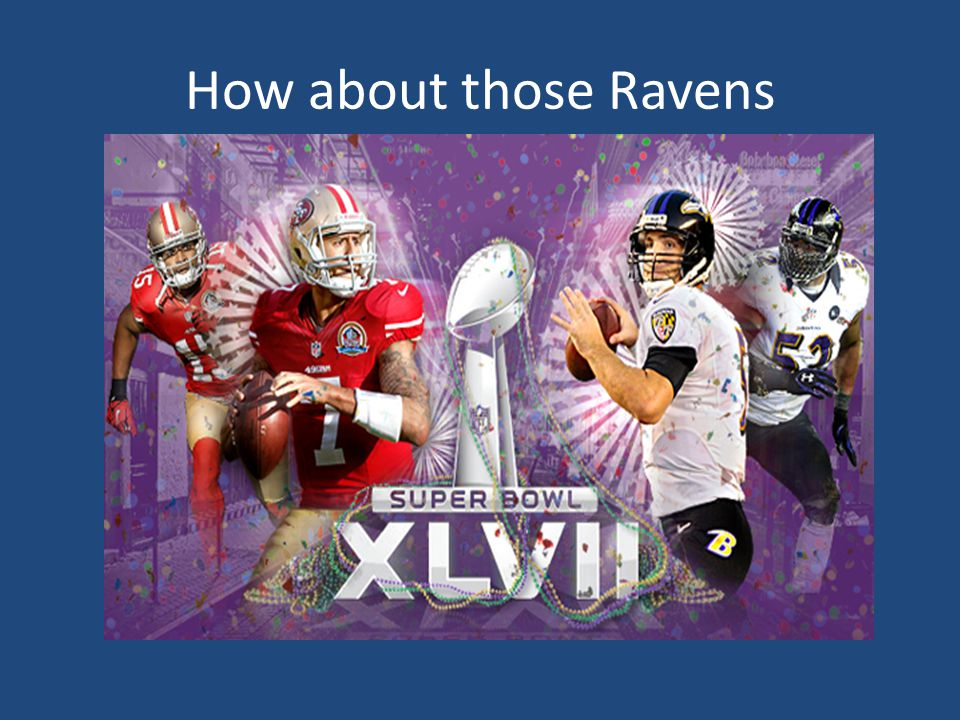 How about those Ravens
