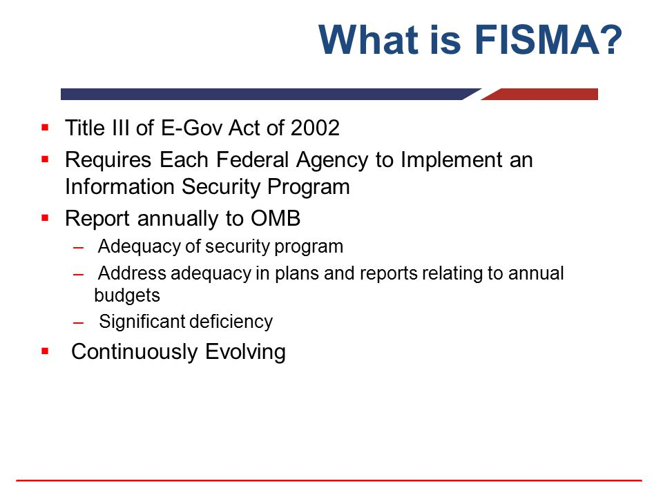 What is FISMA Title III of E-Gov Act of 2002
