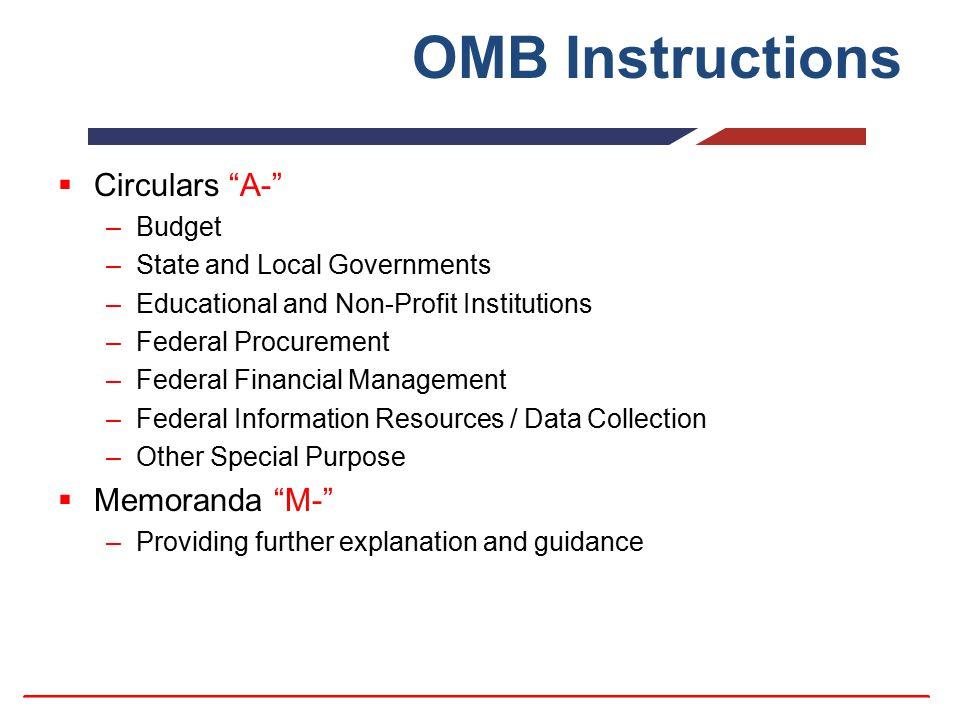 OMB Instructions Circulars A- Memoranda M- Budget