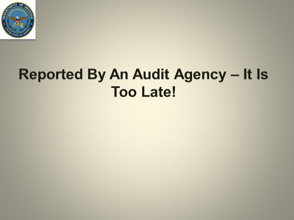 Reported By An Audit Agency – It Is Too Late!