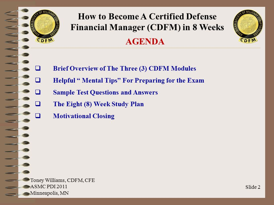 AGENDA Brief Overview of The Three (3) CDFM Modules