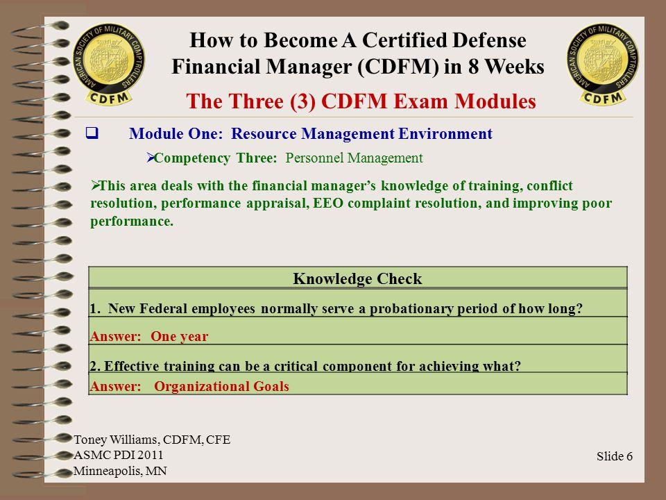 The Three (3) CDFM Exam Modules