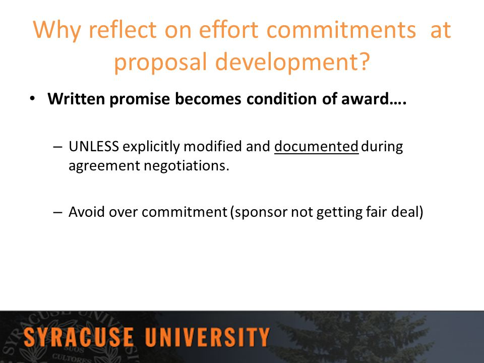 Why reflect on effort commitments at proposal development