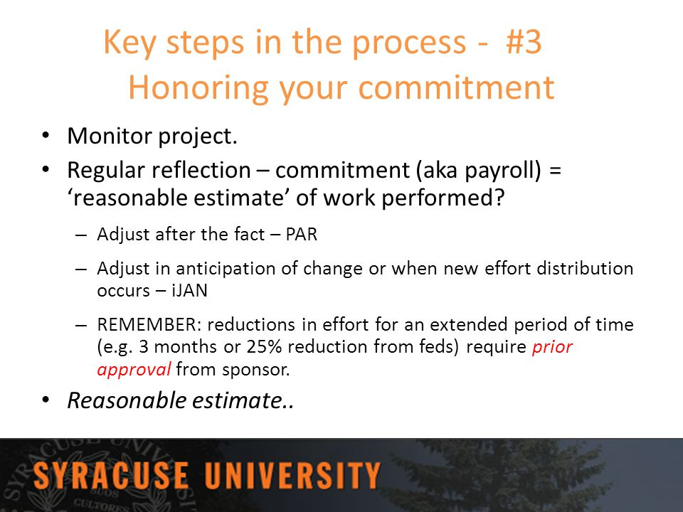 Key steps in the process - #3 Honoring your commitment