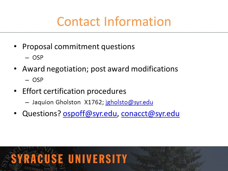 Contact Information Proposal commitment questions. OSP. Award negotiation; post award modifications.