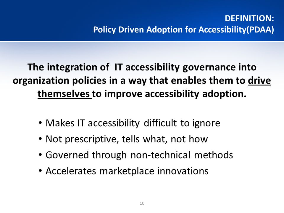 DEFINITION: Policy Driven Adoption for Accessibility(PDAA)