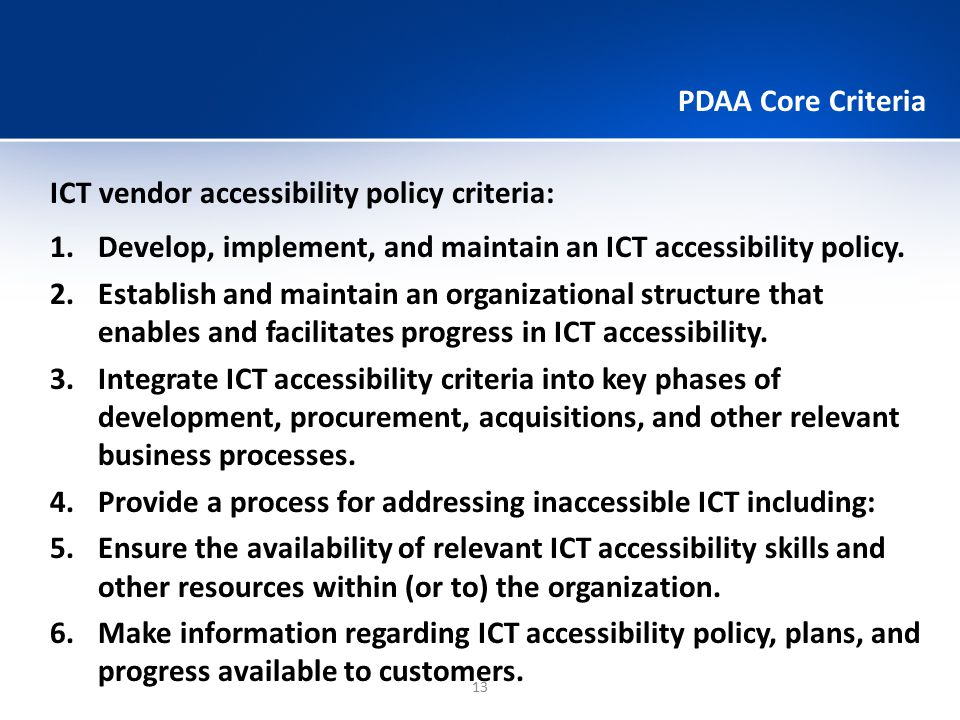 PDAA Core Criteria ICT vendor accessibility policy criteria: Develop, implement, and maintain an ICT accessibility policy.