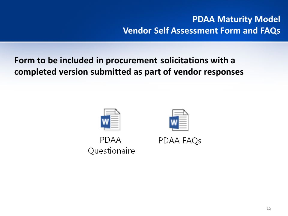 PDAA Maturity Model Vendor Self Assessment Form and FAQs