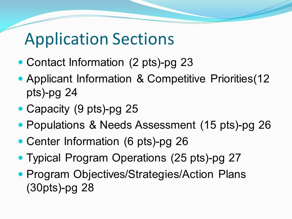 Application Sections Contact Information (2 pts)-pg 23. Applicant Information & Competitive Priorities(12 pts)-pg 24.