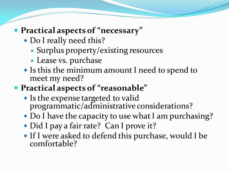 Practical aspects of necessary