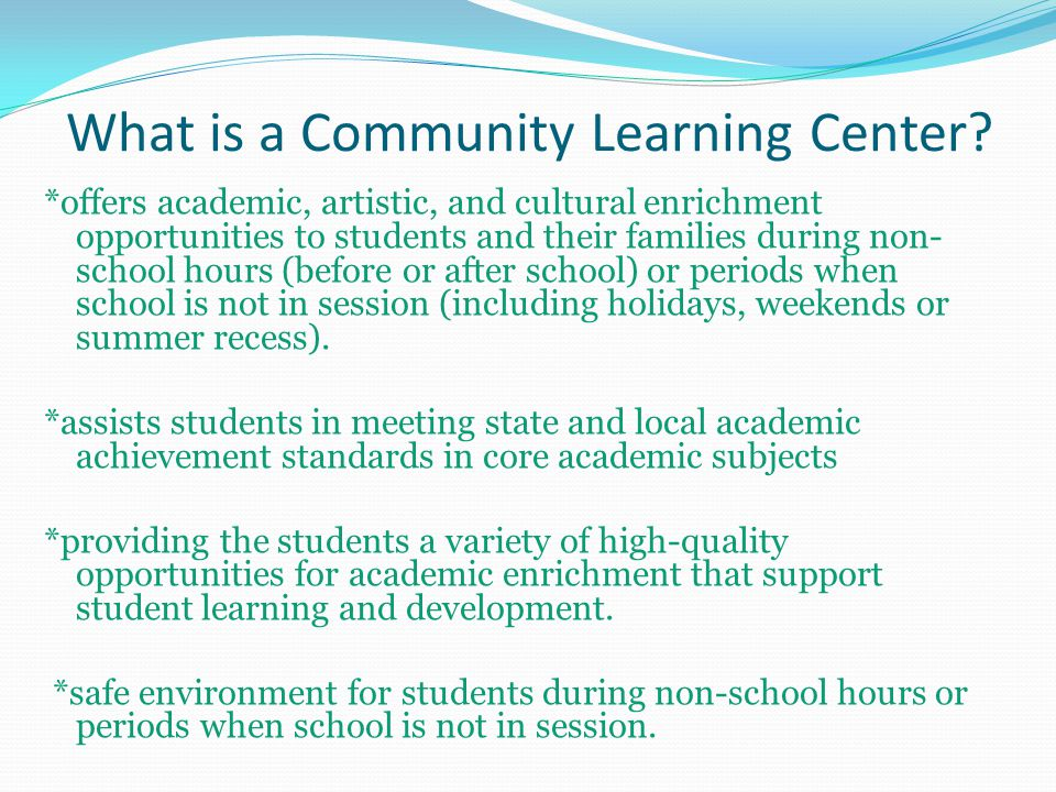 What is a Community Learning Center