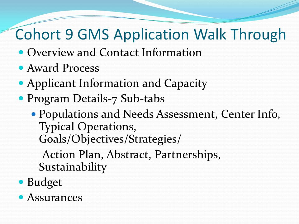 Cohort 9 GMS Application Walk Through