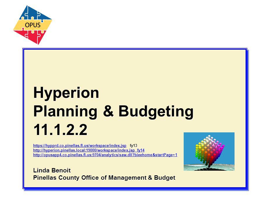 Hyperion Planning & Budgeting 11.1.2.2 Linda Benoit