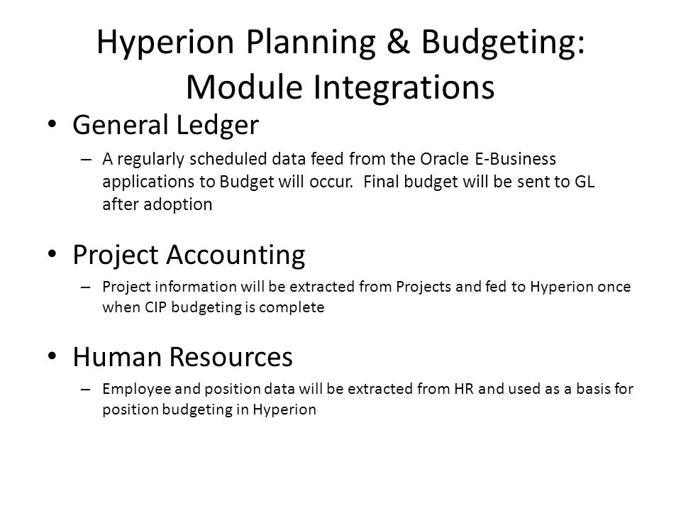 Hyperion Planning & Budgeting: Module Integrations