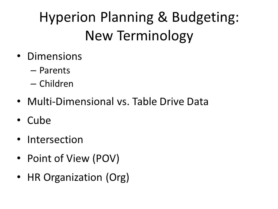 Hyperion Planning & Budgeting: New Terminology